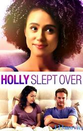 Holly Slept Over poster