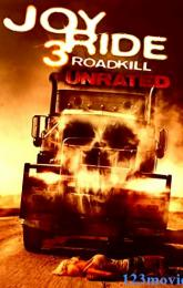 Joy Ride 3: Road Kill poster
